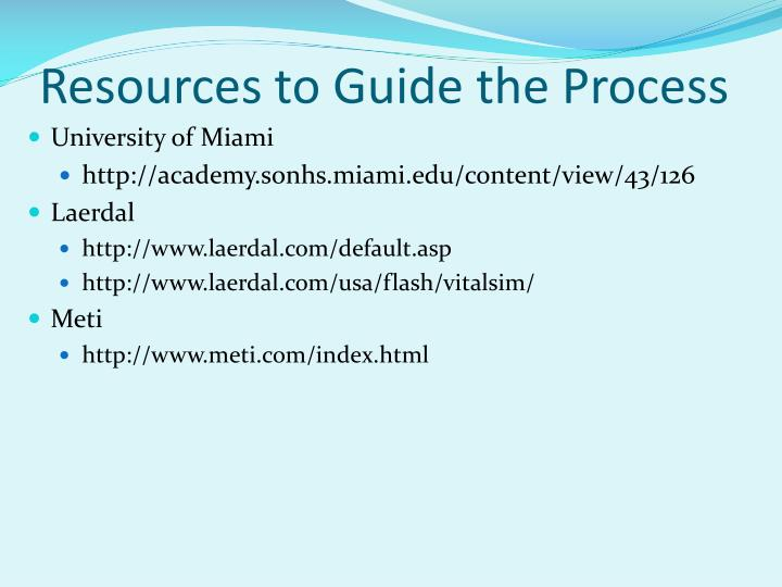 Resources to Guide the Process