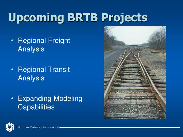Upcoming brtb projects