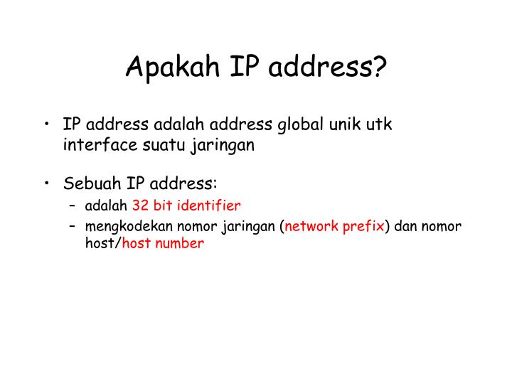 Apakah IP address?