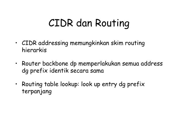 CIDR dan Routing