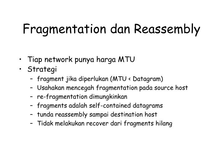 Fragmentation dan Reassembly