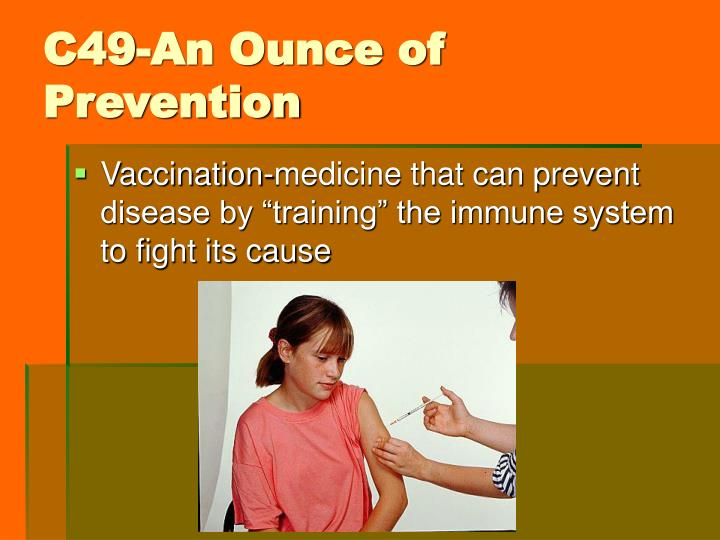 C49-An Ounce of Prevention