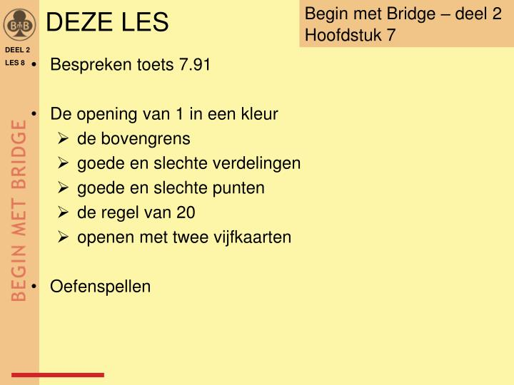 Begin met Bridge – deel 2