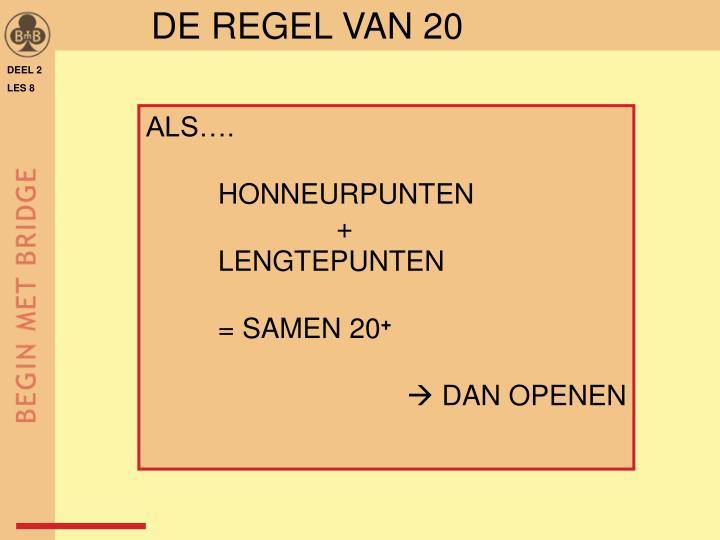 DE REGEL VAN 20