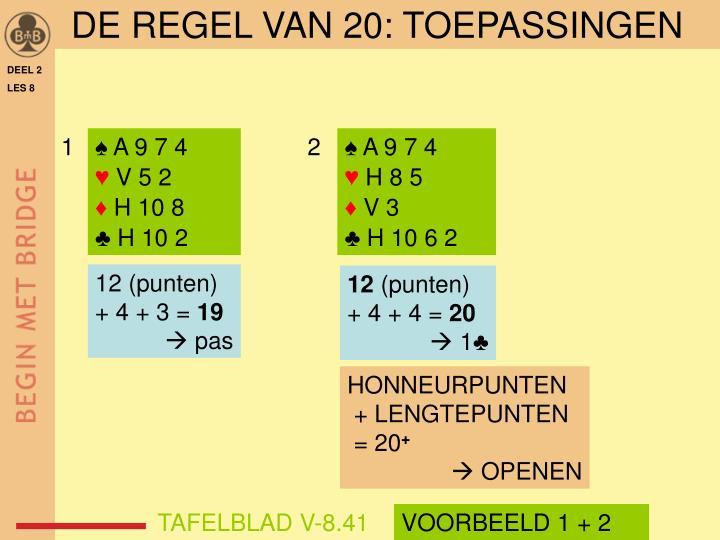 DE REGEL VAN 20: TOEPASSINGEN