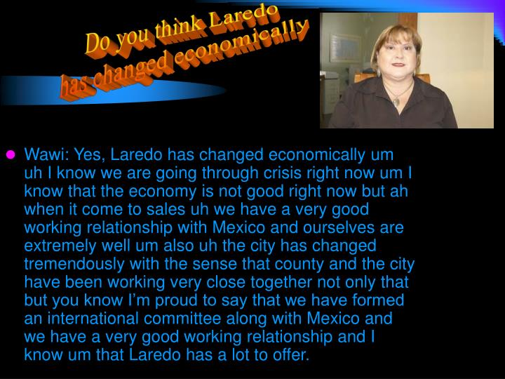 Do you think Laredo