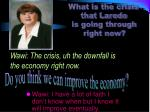 wawi the crisis uh the downfall is the economy right now