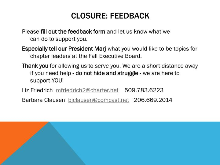 Closure: Feedback