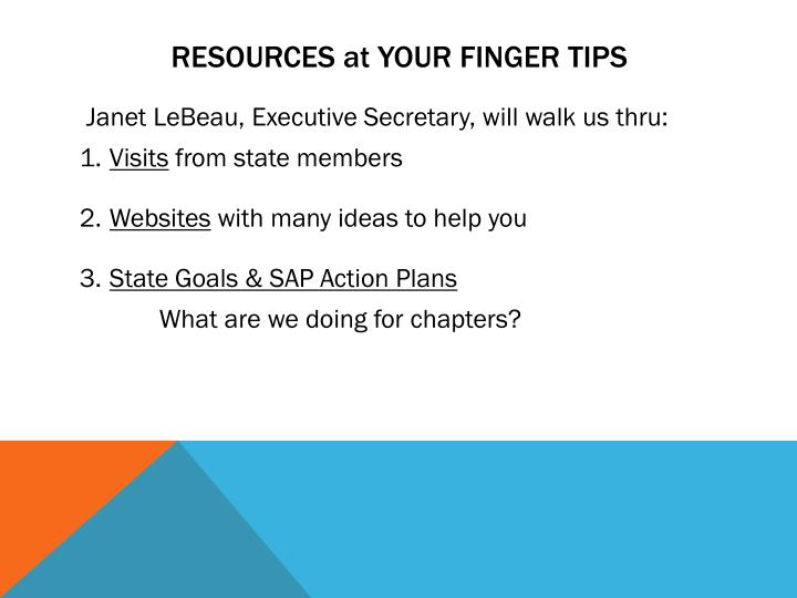 RESOURCES at YOUR FINGER TIPS