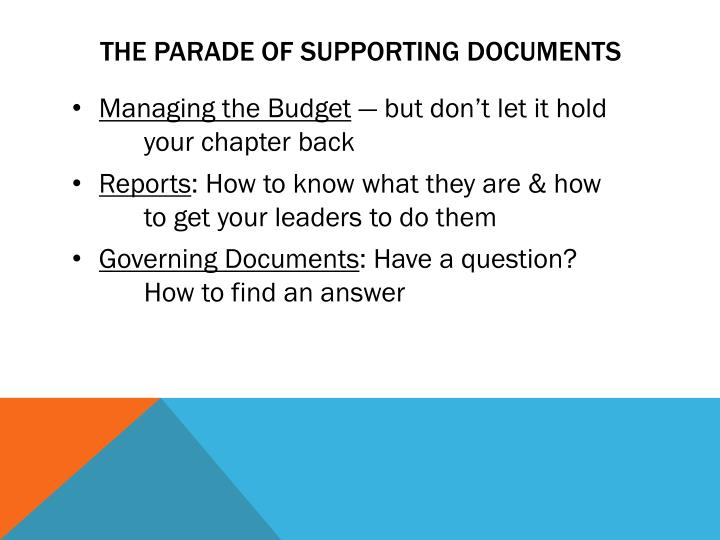 THE PARADE OF SUPPORTING DOCUMENTS