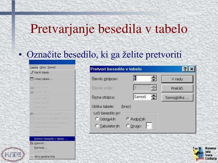 Pretvarjanje besedila v tabelo
