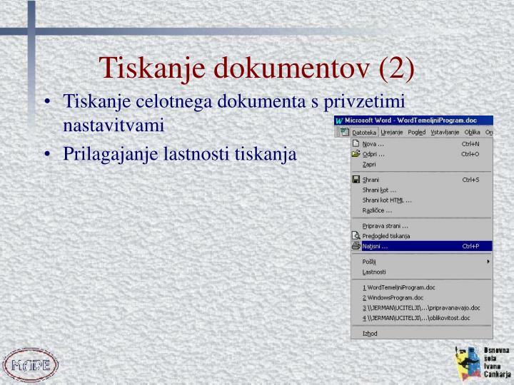Tiskanje dokumentov (2)