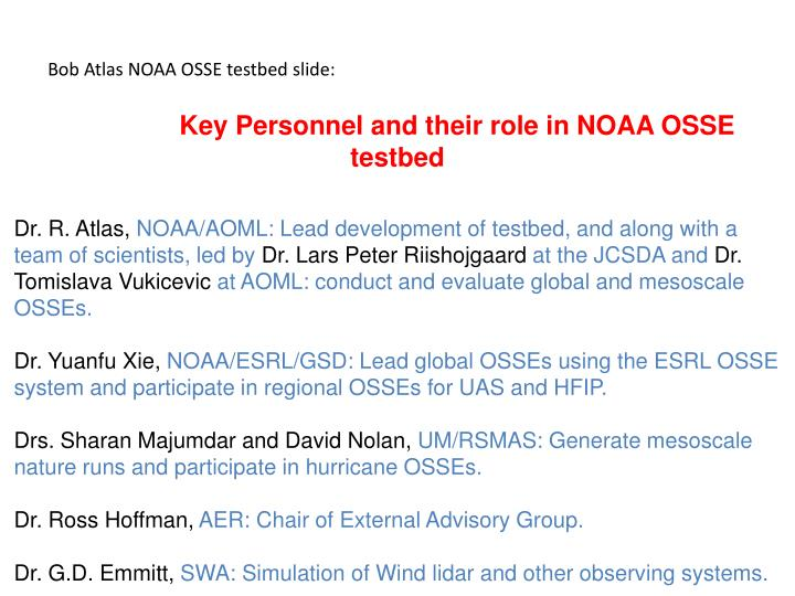 Bob Atlas NOAA OSSE