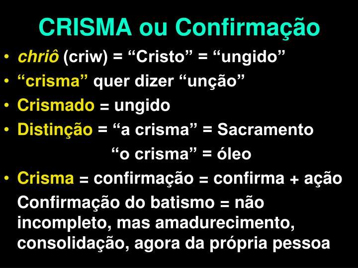 CRISMA ou Confirmação