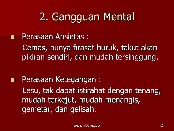 2. Gangguan Mental