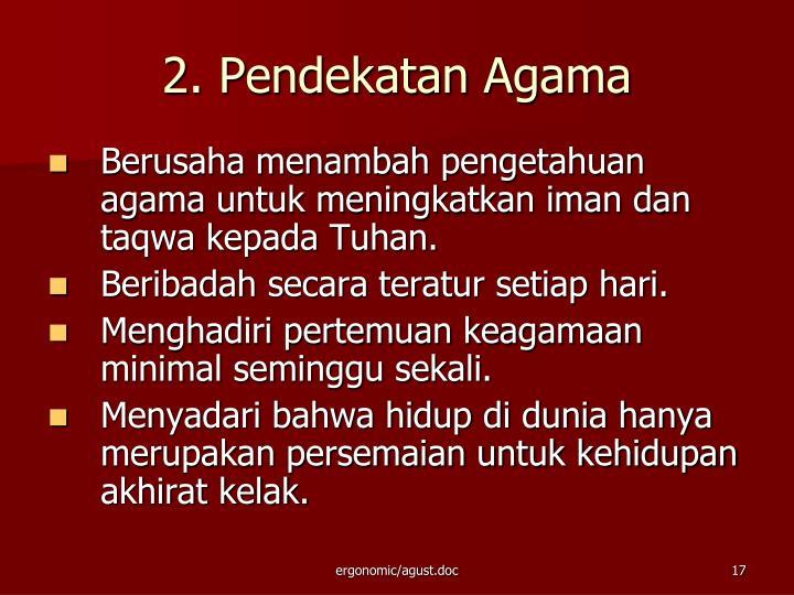 2. Pendekatan Agama