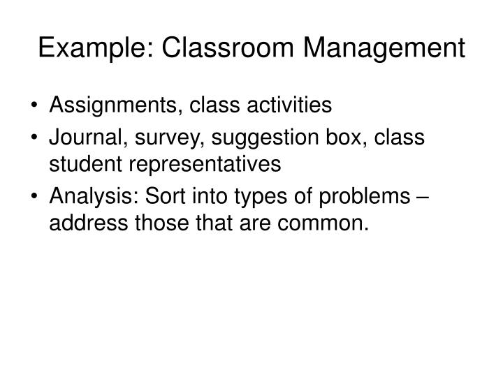 Example: Classroom Management