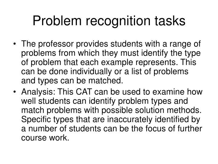 Problem recognition tasks