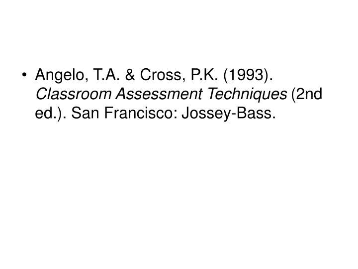 Angelo, T.A. & Cross, P.K. (1993).