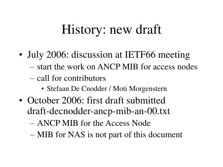 History: new draft