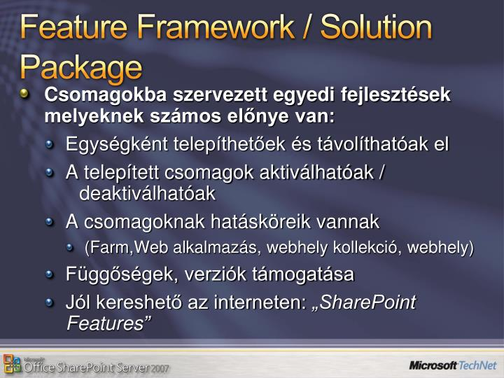 Feature Framework / Solution Package