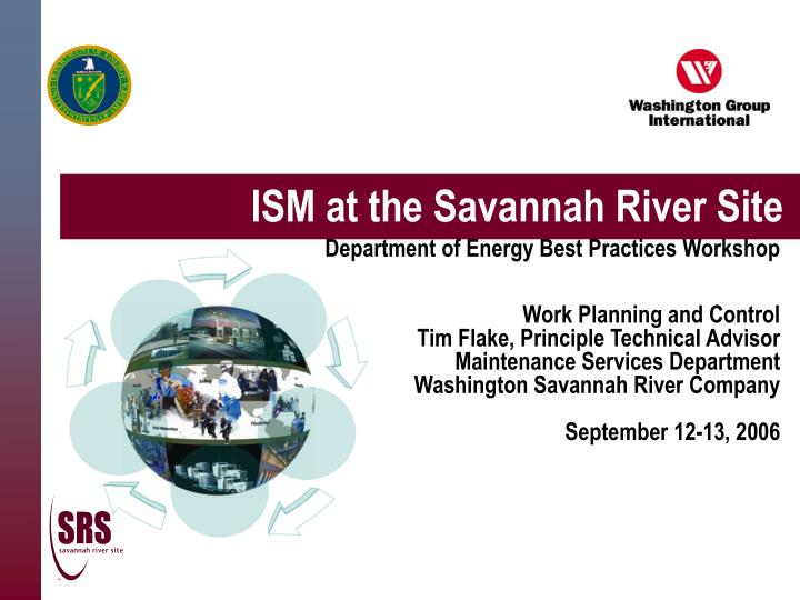 Ism at the savannah river site