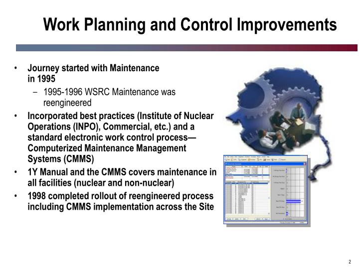 Work planning and control improvements