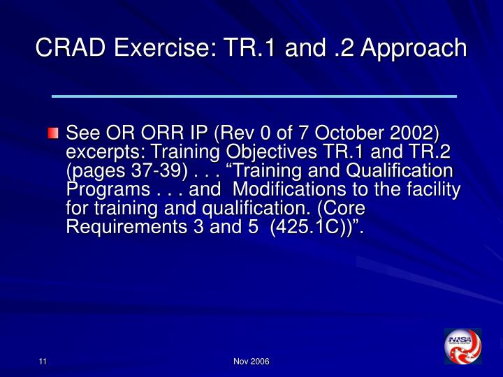 CRAD Exercise: TR.1 and .2 Approach