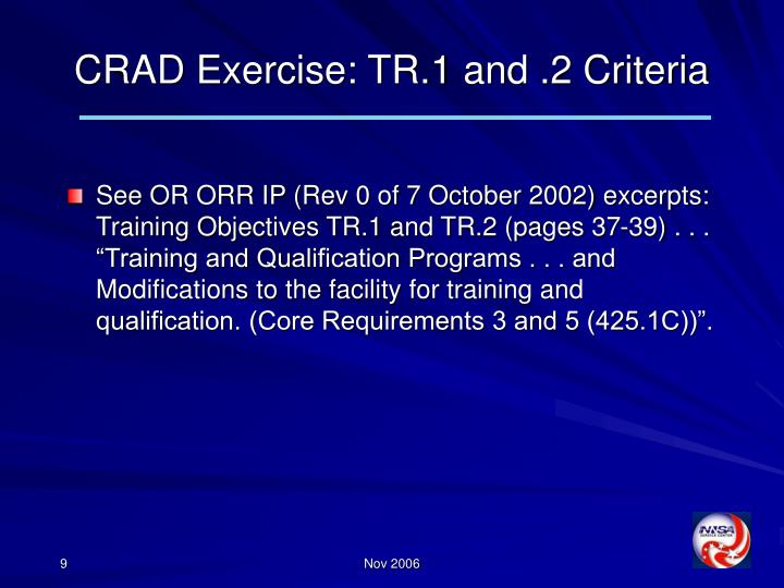 CRAD Exercise: TR.1 and .2 Criteria