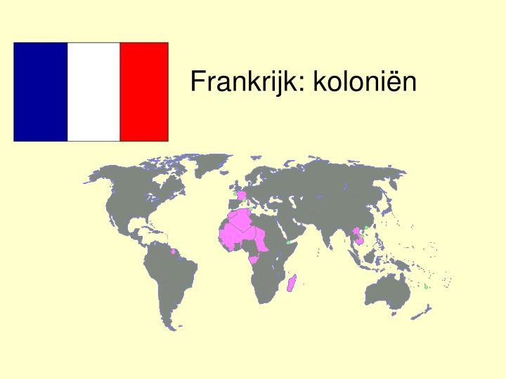 Frankrijk: koloniën