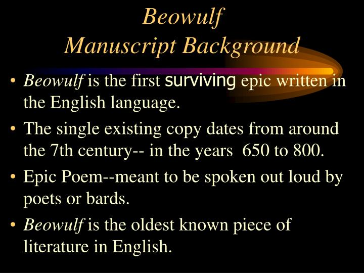 an overview of beowulf one of the oldest existing poems in the english language Today we will share the beowulf pdf book download link it is an anglo-saxon epic poem it is very, very old and too much longer poem.