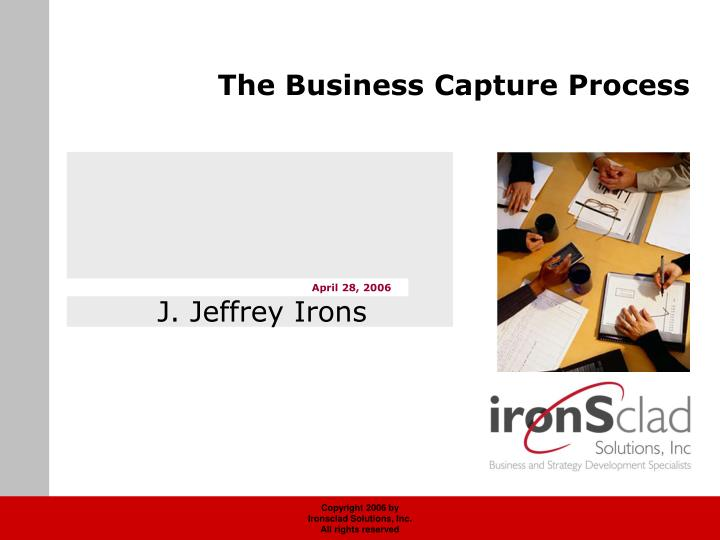 The business capture process