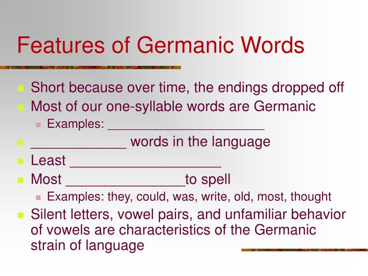 Features of Germanic Words