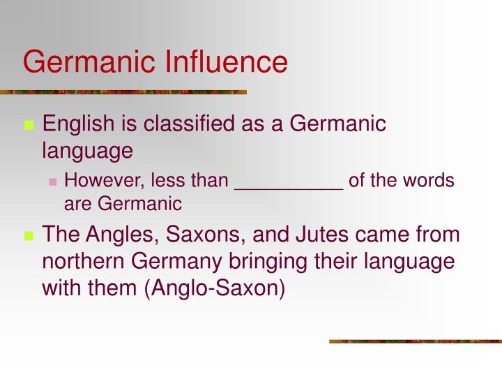 Germanic influence