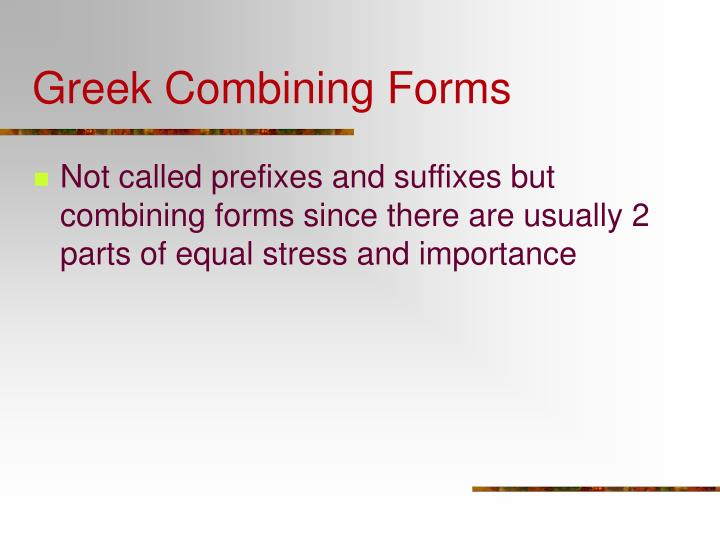 Greek Combining Forms