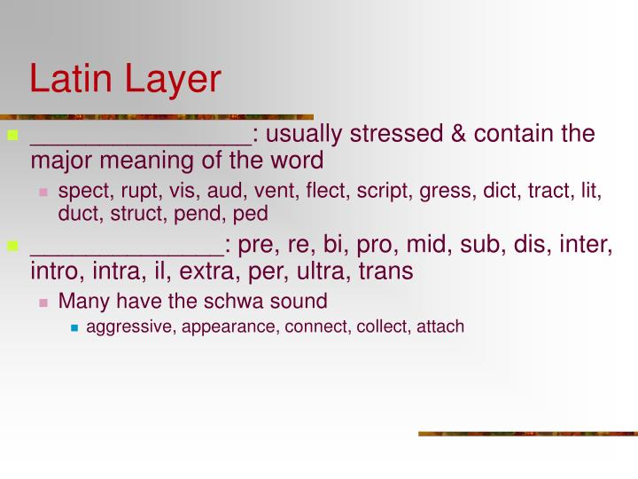 Latin Layer