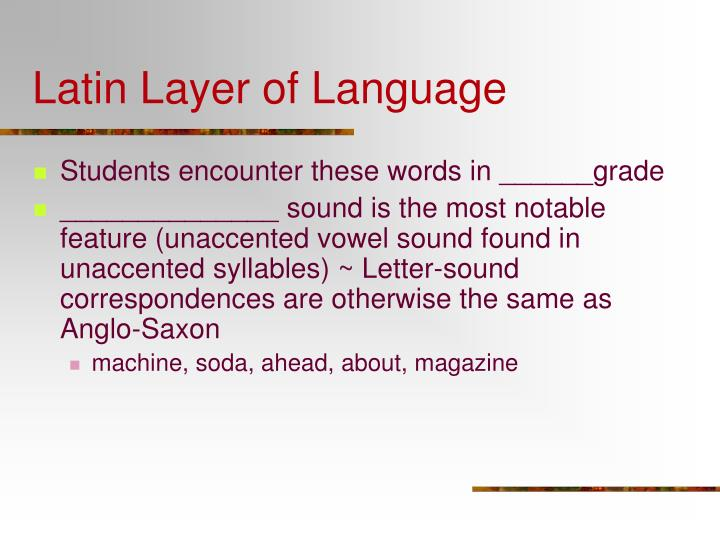 Latin Layer of Language