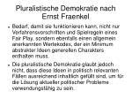 pluralistische demokratie nach ernst fraenkel1
