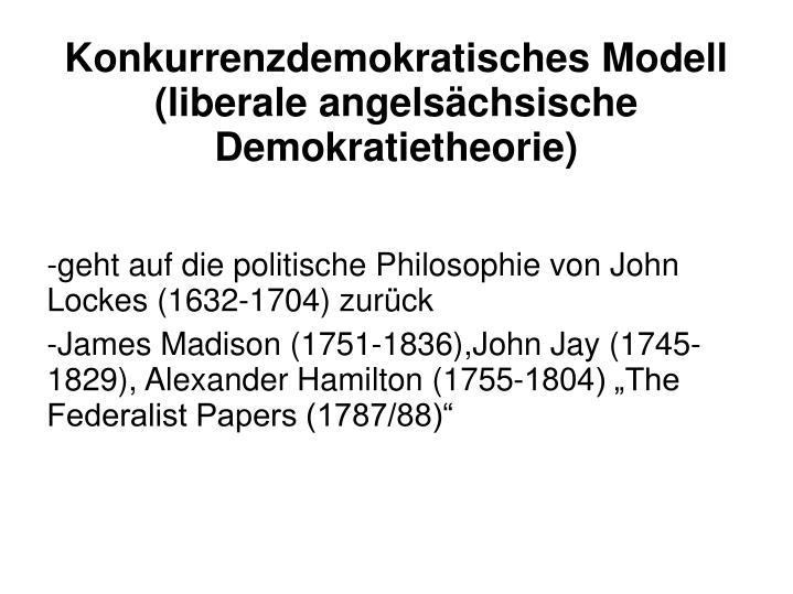 Konkurrenzdemokratisches Modell (liberale angelsächsische Demokratietheorie)