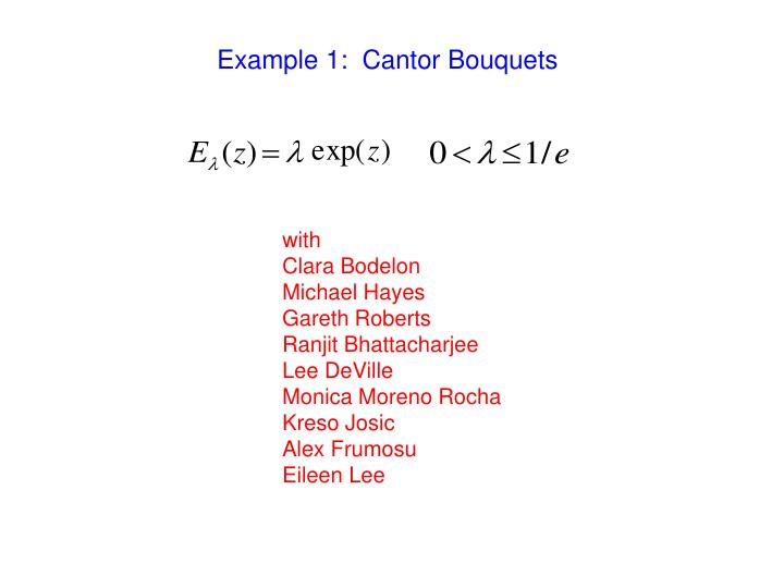 Example 1:  Cantor Bouquets