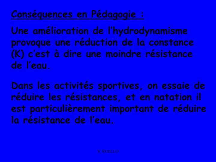 Conséquences en Pédagogie :