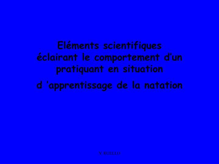 Eléments scientifiques
