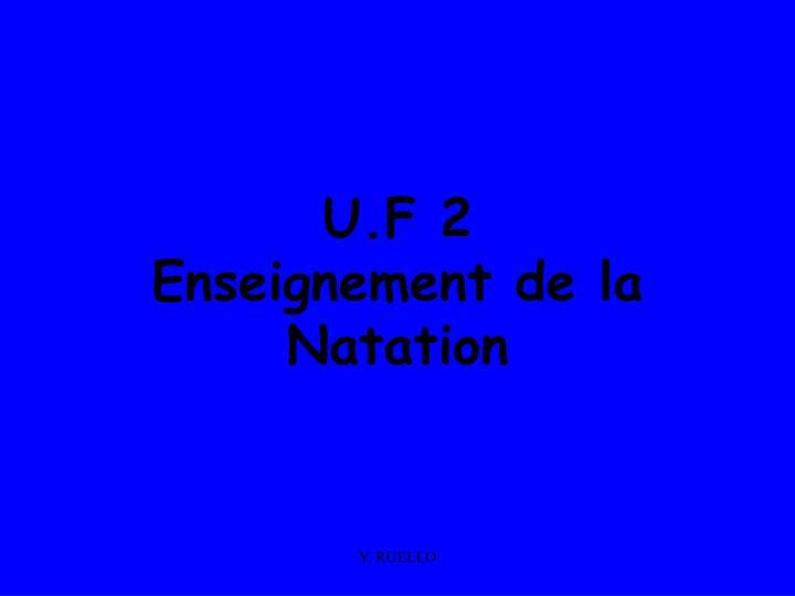U.F 2
