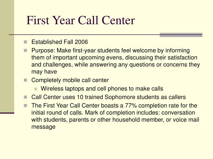 First Year Call Center