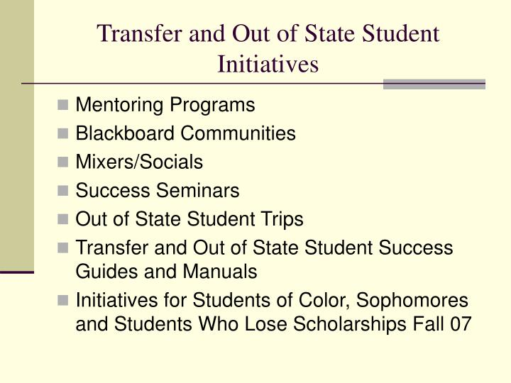 Transfer and Out of State Student Initiatives