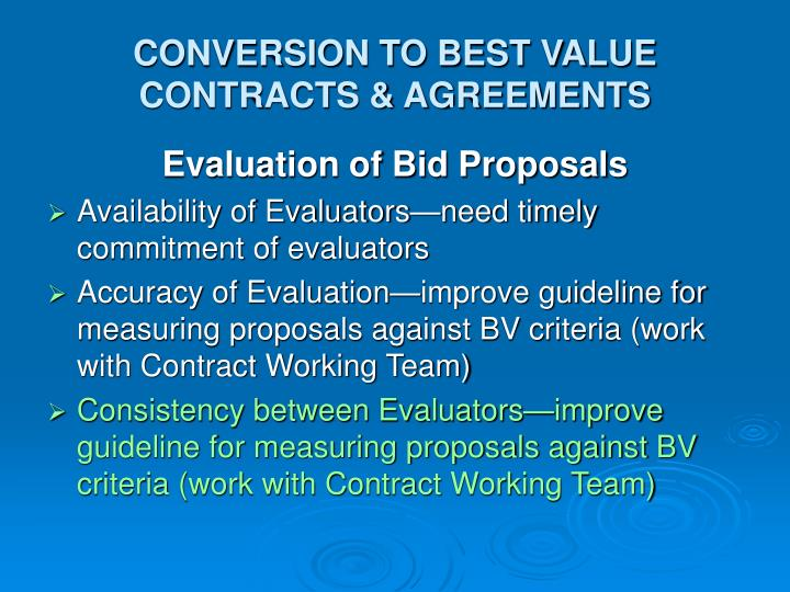 CONVERSION TO BEST VALUE CONTRACTS & AGREEMENTS
