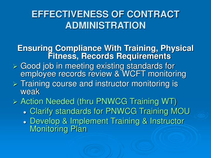 EFFECTIVENESS OF CONTRACT ADMINISTRATION