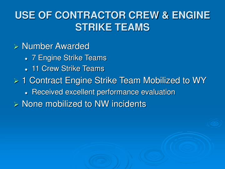 USE OF CONTRACTOR CREW & ENGINE STRIKE TEAMS