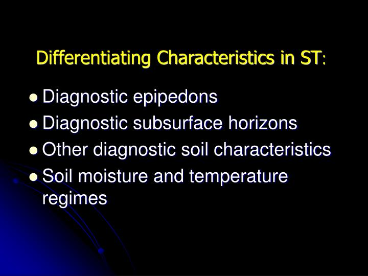 Differentiating Characteristics in ST