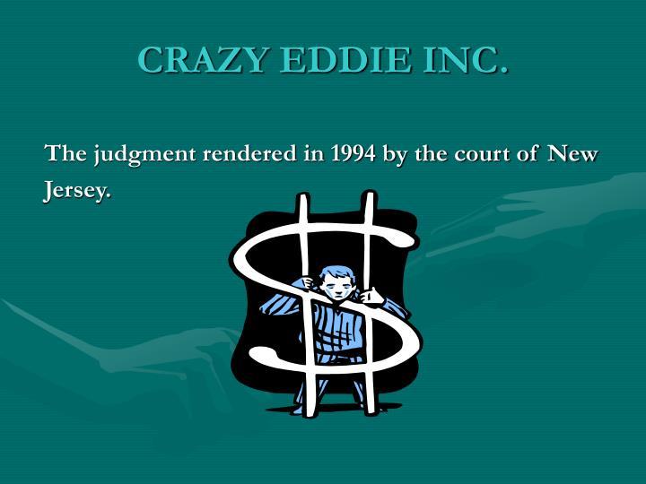 CRAZY EDDIE INC.